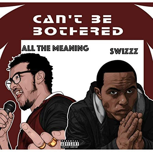 All The Meaning feat. SwizZz