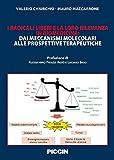 i radicali liberi e la loro rilevanza in biomedicina. dai meccanismi molecolari alle prospettive terapeutiche