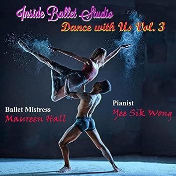 Inside Ballet Studio Dance with Us Vol. 3