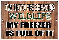 私は野生生物を私の冷凍庫に保存するつもりです 金属板ブリキ看板警告サイン注意サイン表示パネル情報サイン金属安全サイン