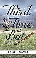 Third Time at Bat: A Memoir of Marriages