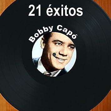 21 Éxitos: Bobby Capó