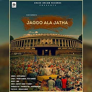 Jaggo Ala Jatha