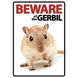 Beware Of The Gerbil A5 Sign