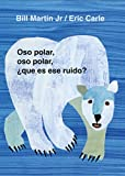 Oso polar, oso polar, ¿qué es ese ruido? (Brown Bear and Friends) (Spanish Edition)