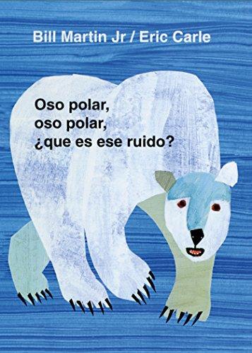 Oso polar, oso polar, ¿qué es ese ruido? (Brown Bear and Friends)