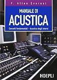 Manuale di acustica. Concetti fondamentali, acustica degli interni