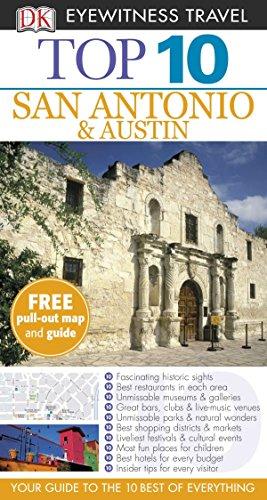 Top 10 San Antonio and Austin (DK Eyewitness Travel Guide)