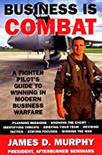 Business Is Combat: A Fighter Pilot
