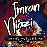 Asan Mianwali Dy Lok Aan, Vol. 6