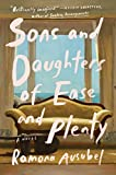 Image of Sons and Daughters of Ease and Plenty: A Novel