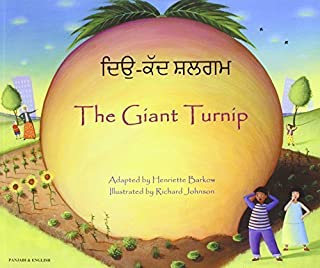 The Giant Turnip Panjabi & English (Folk Tales) (English and Punjabi Edition) by Barkow, Henriette (2010) Paperback