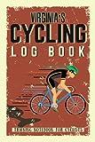 Virginia s Cycling Log Book - Training Notebook for Cyclists: Biking Notebook/Journal For Virginia Training Notebook for Cyclists - Bicycle Journal for Virginia - Bike Riding Log