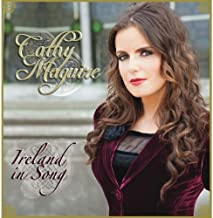 Ireland in Song by Cathy Maguire (2013-05-04)