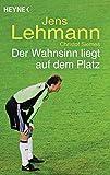 Autobiographie Jens Lehmann