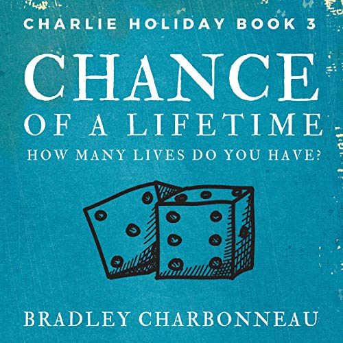 Chance of a Lifetime: How Many Lives Do You Have? audiobook cover art