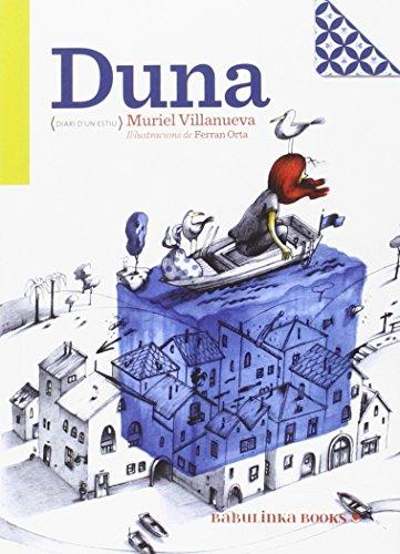 Duna (Diari D'un Estiu) (Petites Joies per a Grans Lectors)