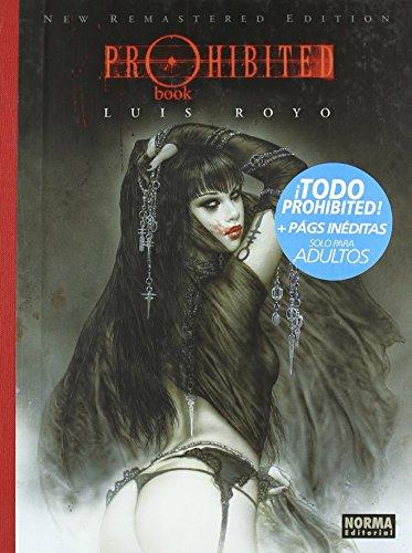 PROHIBITED BOOK (Edición Integral) (LUIS ROYO LIBROS) de Luis Royo (19 nov 2010) Tapa dura