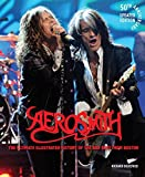 Aerosmith: The Ultimate Illustrated History of the Bad Boys from Boston (English Edition)
