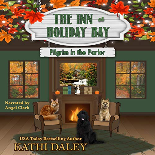 The Inn at Holiday Bay: Pilgrim in the Parlor cover art