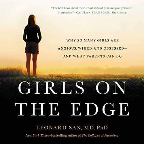 Girls on the Edge Audiobook By Leonard Sax cover art