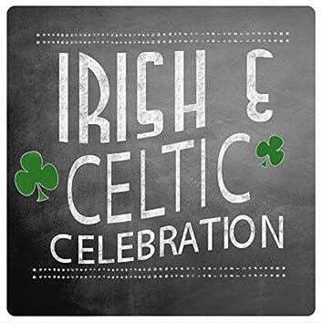 Irish and Celtic Celebration