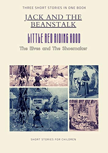 Three short children's stories in one book (English Edition)