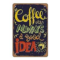 スズマークコーヒーウォールデコレーションロゴ、8×12インチレトロで斬新なコーヒーデコレーション寝室リビングカフェバーキッチンアートウォールデコレーション-「コーヒーは常に良いアイデア」