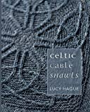 Celtic Cable Shawls - Lucy Hague