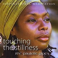 Touching the Stillness