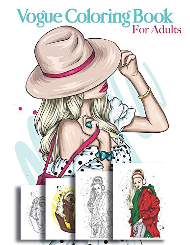Vogue Coloring Book For Adults: Beautiful Fashion Illustration Book | Vogue Colors A To Z A Fashion Coloring Book For Adults | French, British And Italien Vogue | Makeup Book