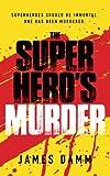 The Superhero's Murder