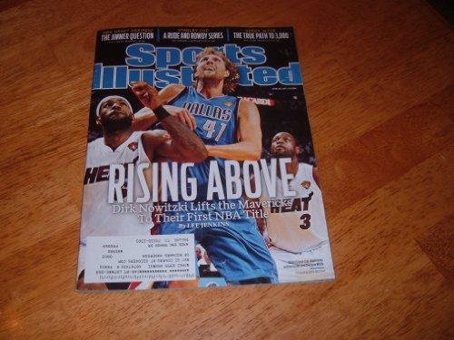 Dirk Nowitzki & Dallas Mavericks Win 2011 NBA Championship-Sports Illustrated magazine, June 20, 2011 issue. Cover photo of Dallas' Dirk Nowitzki in Game 6 of NBA Finals vs. Dwyane Wade and LeBron James.