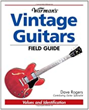 Warman's Vintage Guitars Field Guide: Values and Identification (Warman's Field Guides)