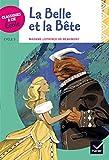 Classiques & Cie Ecole cycle 3 - La Belle et la Bête - J.-M. Leprince de Beaumont - Version adaptée