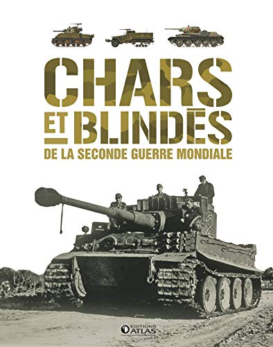 Chars et blindés de la Seconde G...