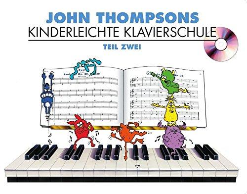 Kinderleichte Kalvierschule Band 2: Noten, CD für Klavier
