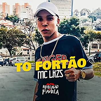 Tô Fortão