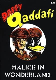 Daffy Qaddafi: Malice In Wonderland