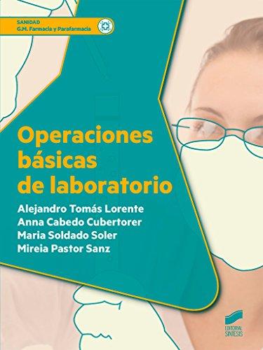 Operaciones básicas de laboratorio: 11 (Sanidad)