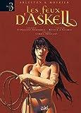Les feux d'Askell, Tome 1 à 3 - Livre premier : L'onguent admirable; Livre second : Retour à vocable; Livre tierce : Corail sanglant