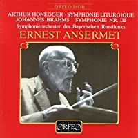 オネゲル:交響曲第3番「典礼風」 他 (Honegger, Arthur; Brahms, Johannes: Symphonie Liturgique/Symphonie No. 3)