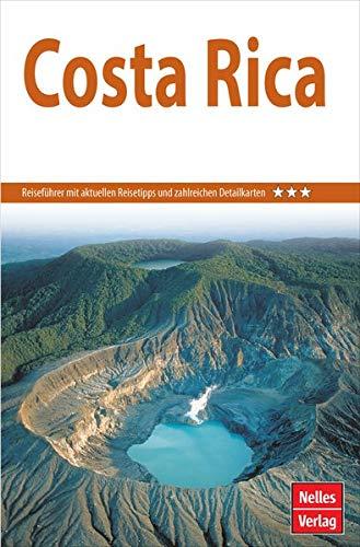 Nelles Guide Reiseführer Costa Rica (Nelles Guide / Deutsche Ausgabe)
