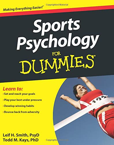 Compare Textbook Prices for Sports Psychology For Dummies 1 Edition ISBN 9780470676592 by Smith, Leif H.,Kays, Todd M.