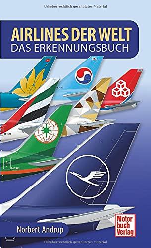 Airlines der Welt: Das Erkennungsbuch