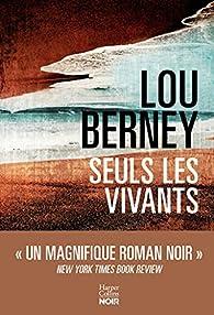 Seuls les vivants par Lou Berney