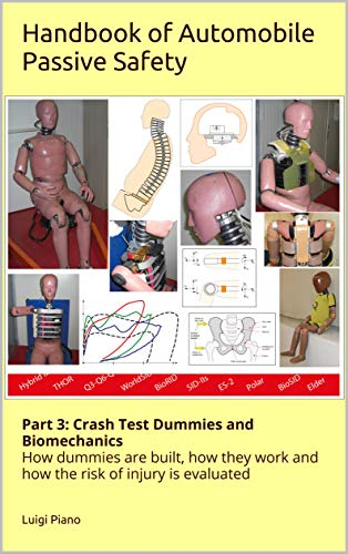 Handbook of Automobile Passive Safety: Part 3: Crash Test Dummies and Biomechanics (English Edition)