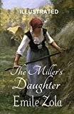 The Miller 039 s Daughter Illustrated
