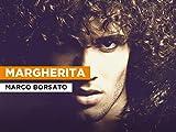 Margherita al estilo de Marco Borsato