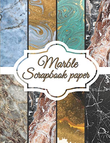 """Compare Textbook Prices for Marble Scrapbook Paper: Scrapbooking Paper size 8.5 """"x 11""""  Decorative Craft Pages for Gift Wrapping, Journaling and Card Making   Premium Scrapbooking Pages for Crafters Scrapbook paper packs  ISBN 9798567767429 by P, Olivia"""